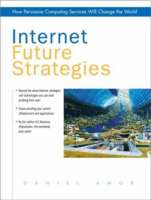 Internet Future Strategies